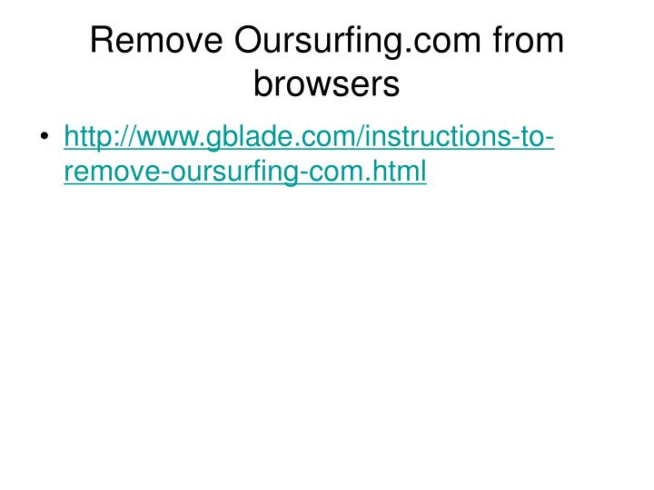 Remove Oursurfing.com from browsers