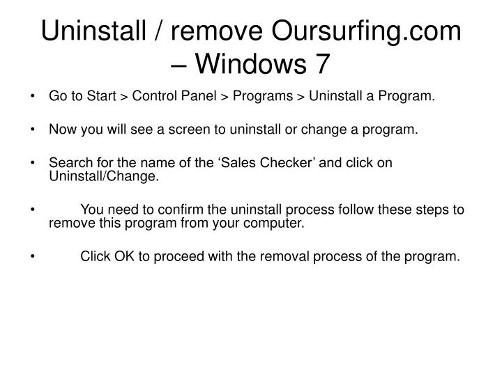 Uninstall / remove Oursurfing.com – Windows 7