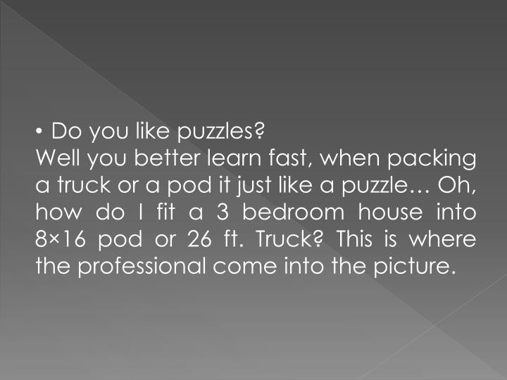 Do you like puzzles?