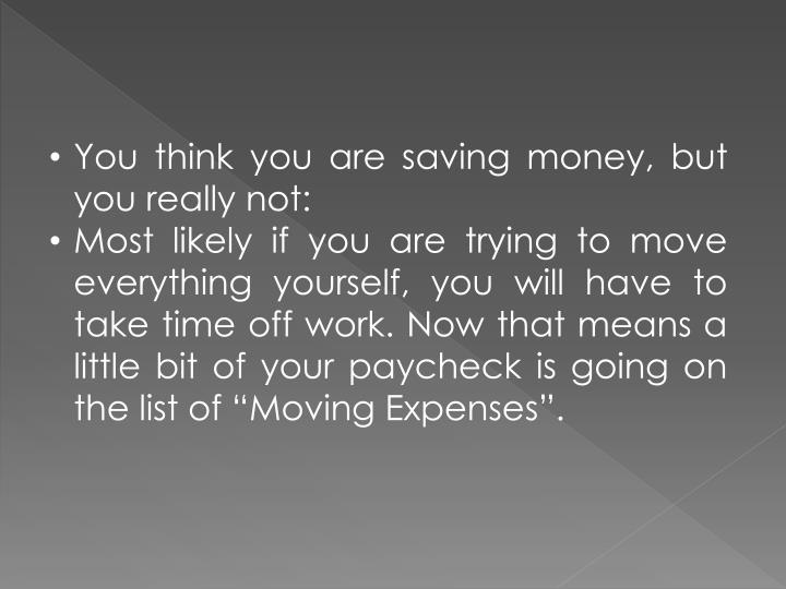 You think you are saving money, but you really not:
