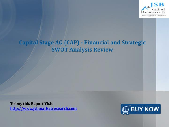 Capital stage ag cap financial and strategic swot analysis review