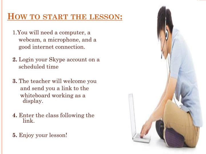 How to start the lesson: