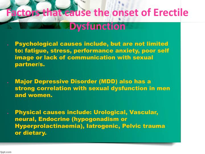 Factors that cause the onset of Erectile Dysfunction