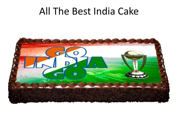 All the best india cake