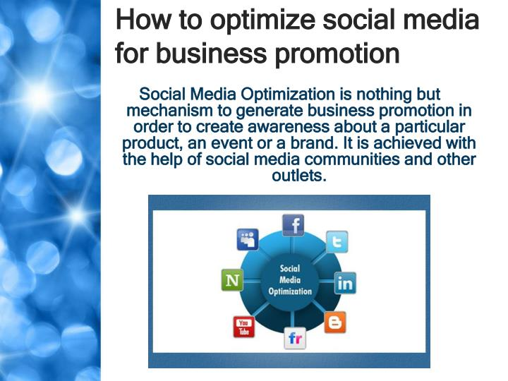 How to optimize social media for business promotion