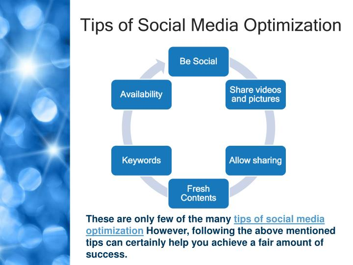 Tips of social media optimization