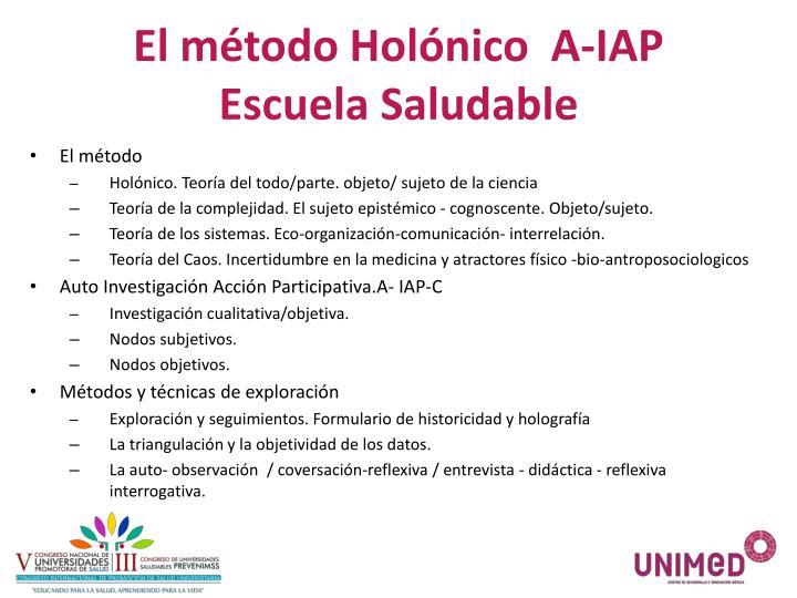 El método Holónico  A-IAP