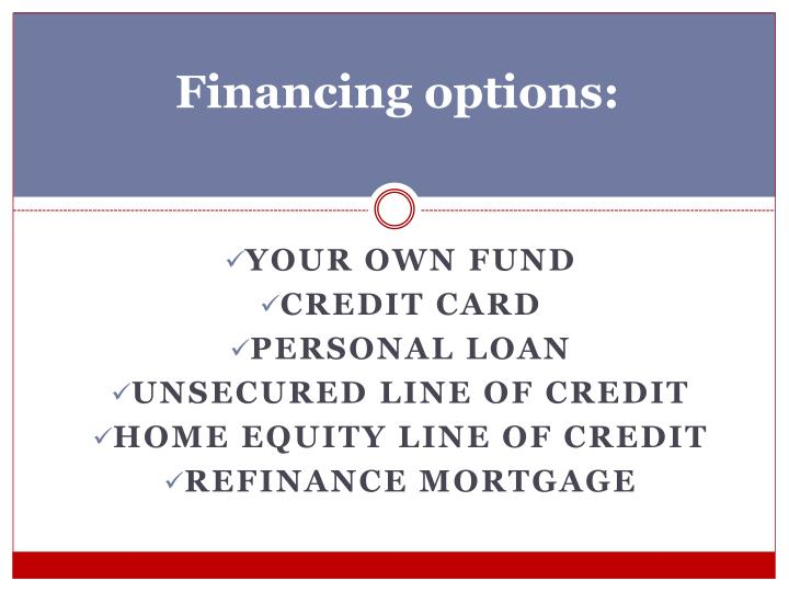 Financing options: