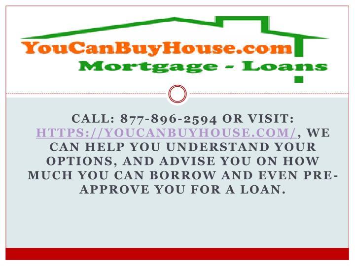 Call: 877-896-2594 or Visit: