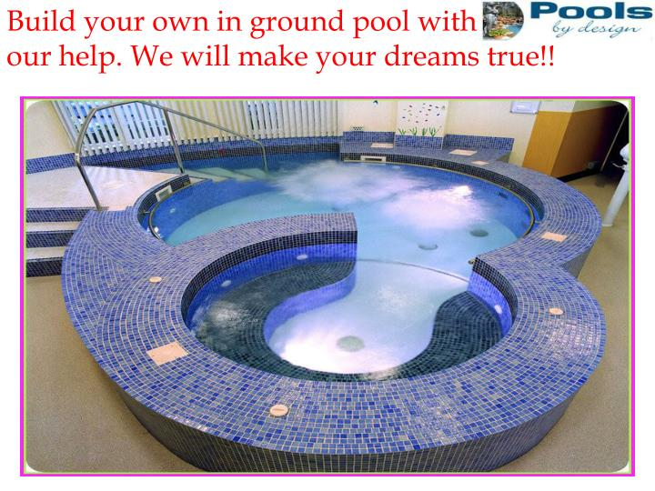 Build your own in ground pool with