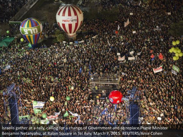 Israelis gather at a rally, calling for a change of Government and to replace Prime Minister Benjamin Netanyahu, at Rabin Square in Tel Aviv, March 7, 2015. REUTERS/Amir Cohen