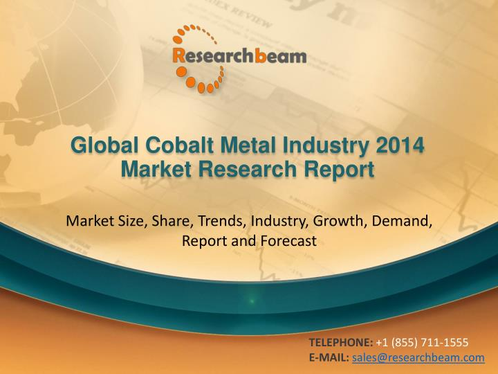 Global cobalt metal industry 2014 market research report