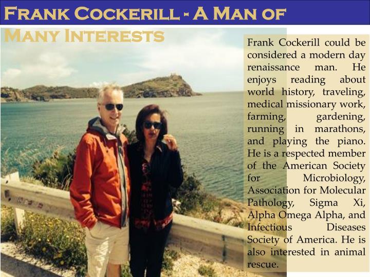 Frank Cockerill - A Man of Many Interests