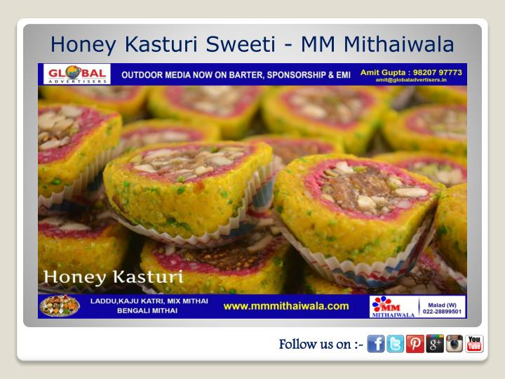 Honey Kasturi Sweeti - MM Mithaiwala