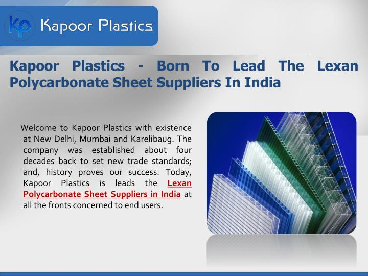 Kapoor plastics born to lead the lexan polycarbonate sheet suppliers in india