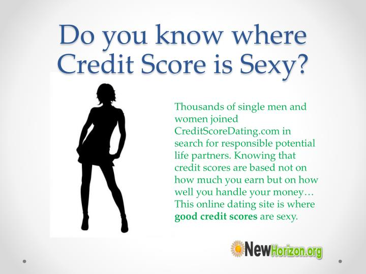 Do you know where credit score is sexy