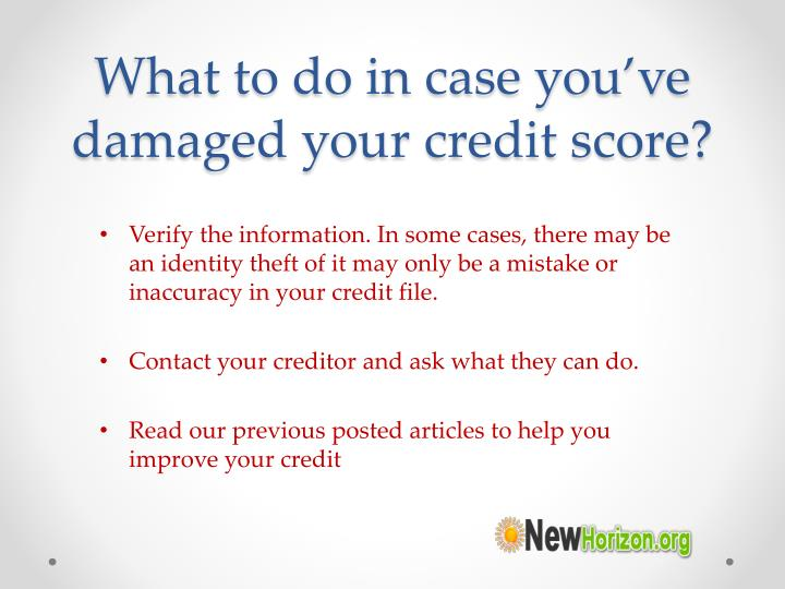 What to do in case you've damaged your credit score?