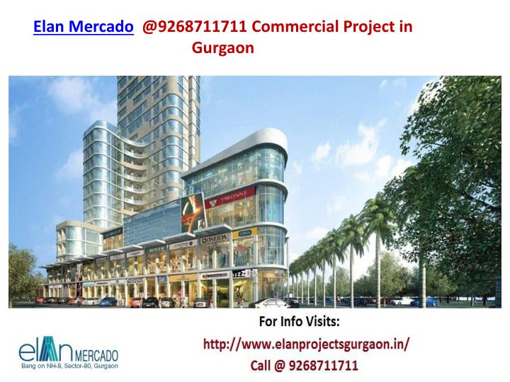 Elan mercado @9268711711 commercial project in gurgaon