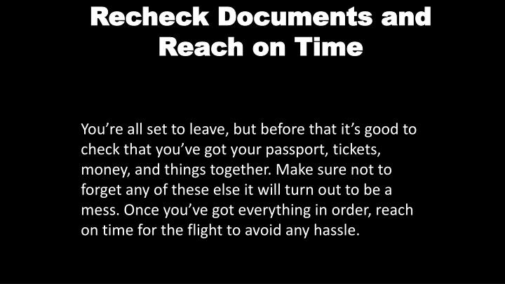 Recheck Documents and Reach on Time