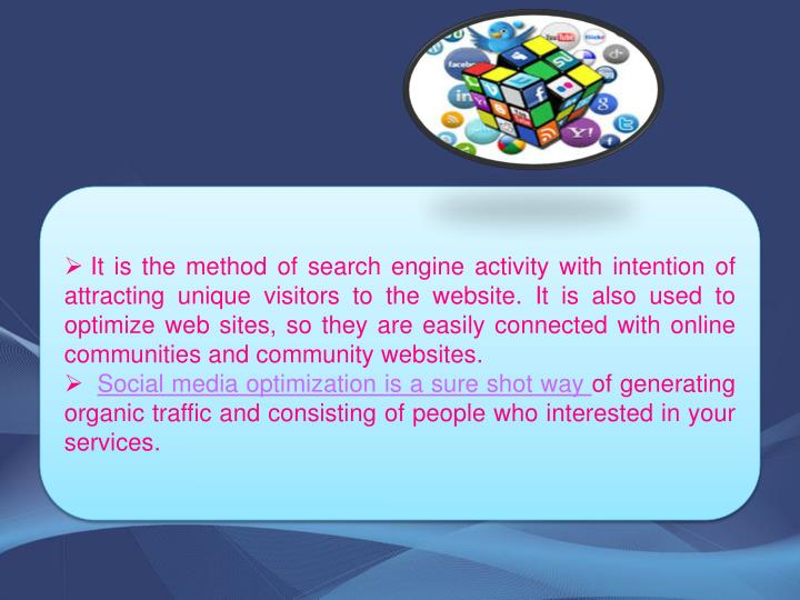 It is the method of search engine activity with intention of attracting unique visitors to the websi...