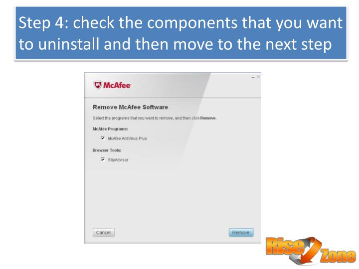 Step 4: check the components that you want to uninstall and then move to the next step