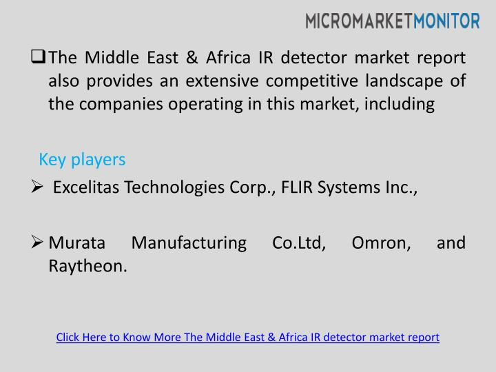 The Middle East & Africa IR detector