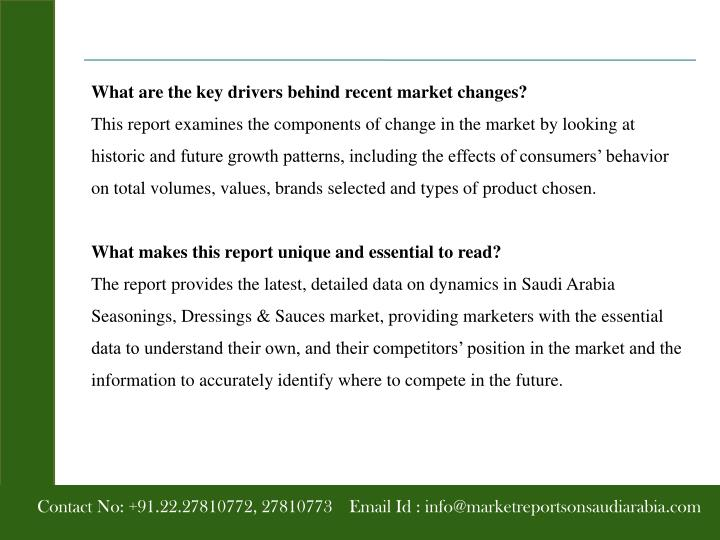 What are the key drivers behind recent market changes?