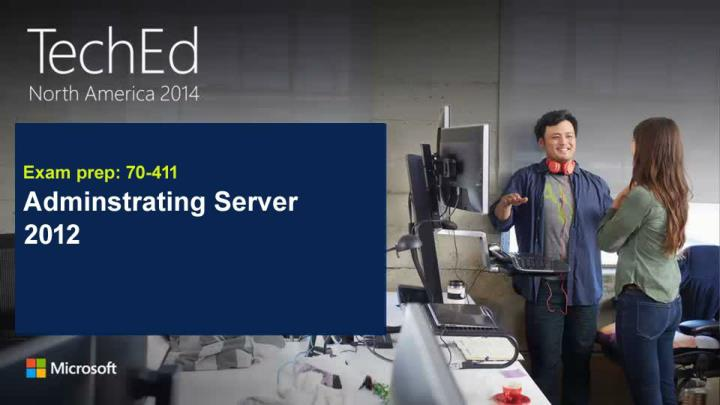 70 411 administering windows server 2012