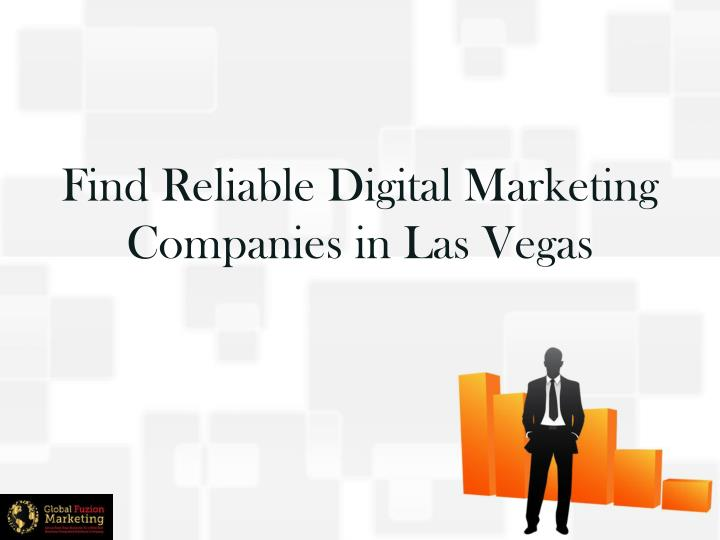 Find reliable digital marketing companies in las vegas