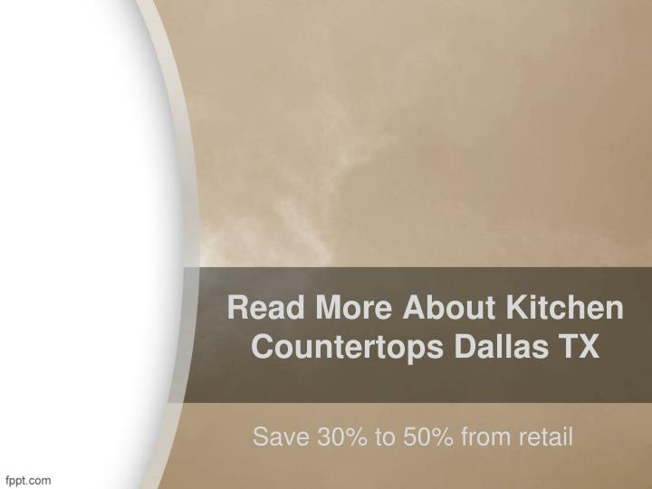 Read more about kitchen countertops dallas tx
