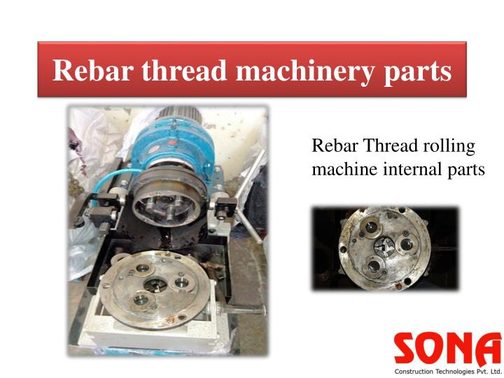Rebar thread machinery parts
