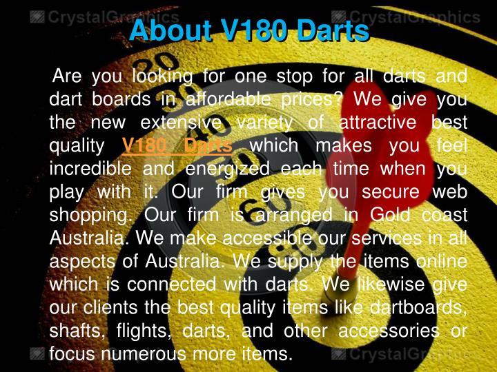 About V180 Darts