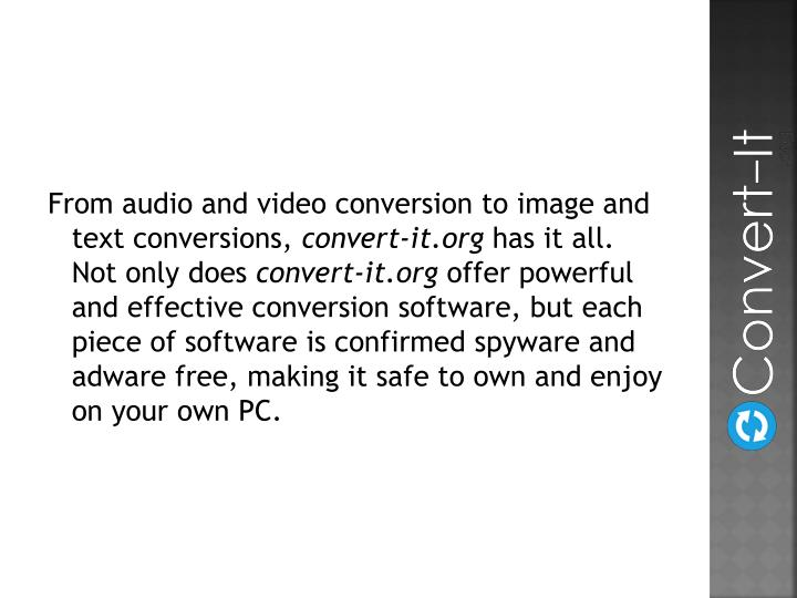 From audio and video conversion to image and text conversions,