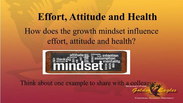 Effort, Attitude and Health
