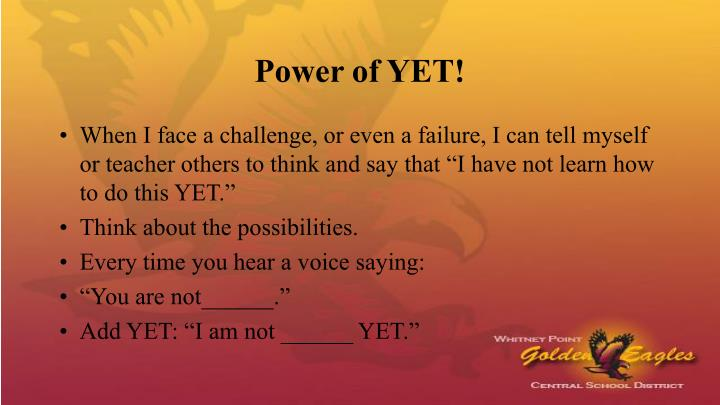 Power of YET!