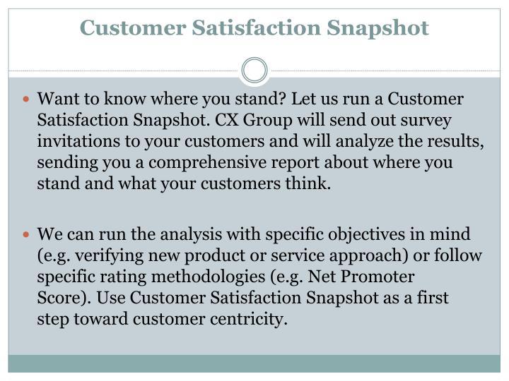 Customer Satisfaction Snapshot