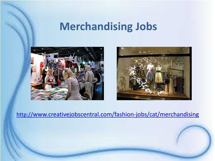 Merchandising Jobs
