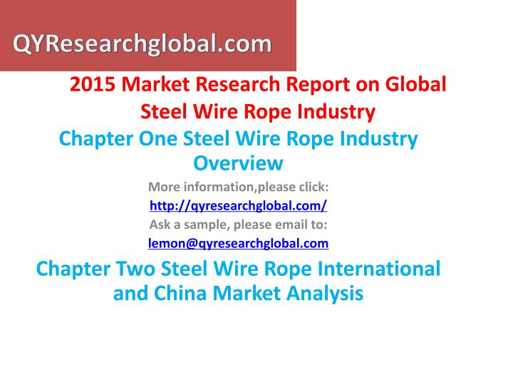 2015 market research report on global steel wire rope industry1