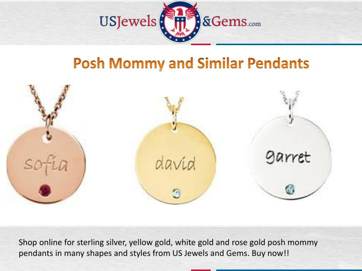 Posh Mommy and Similar Pendants