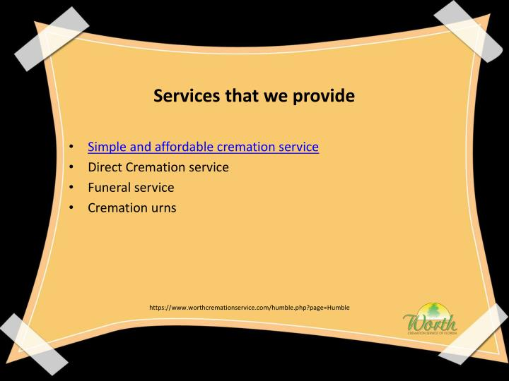 Services that we provide