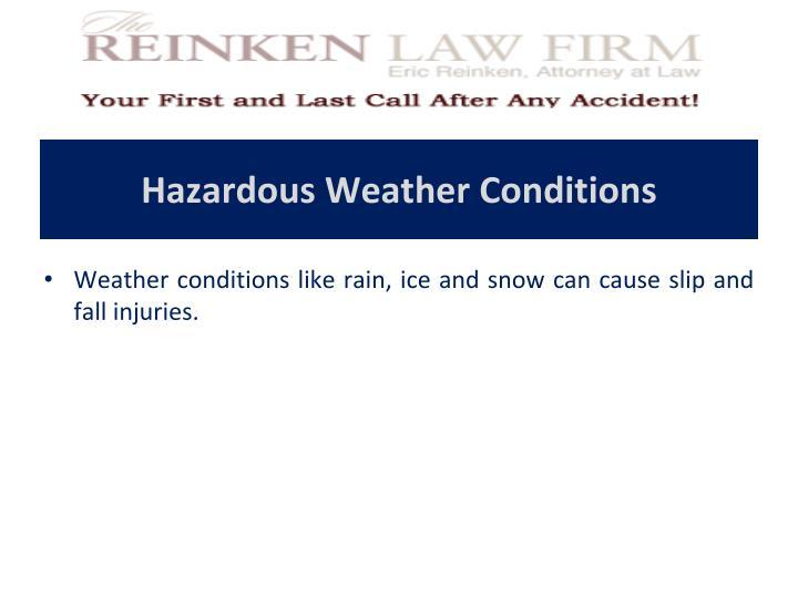Hazardous Weather Conditions