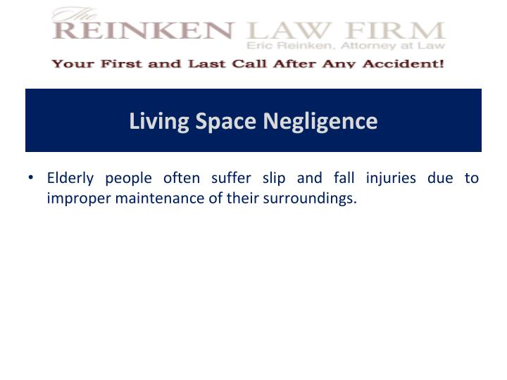 Living Space Negligence