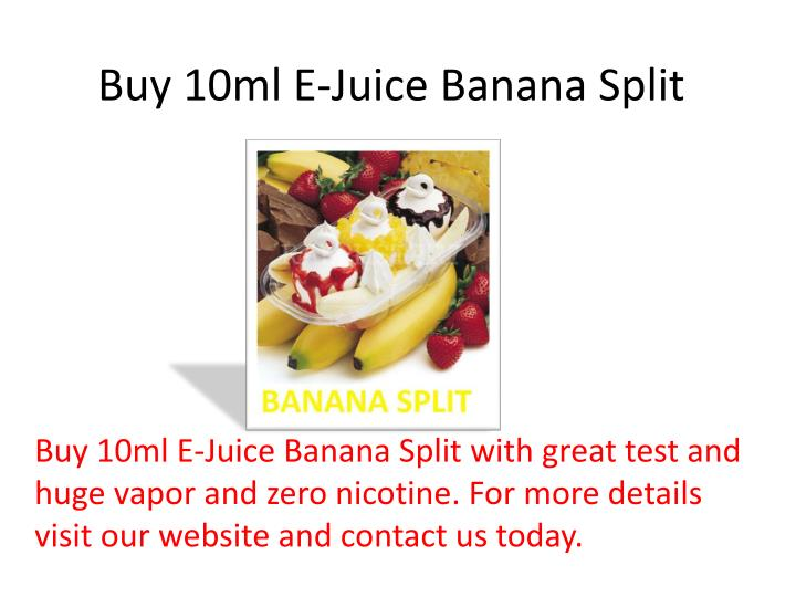 Buy 10ml e juice banana split