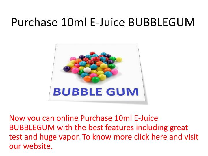 Purchase 10ml e juice bubblegum