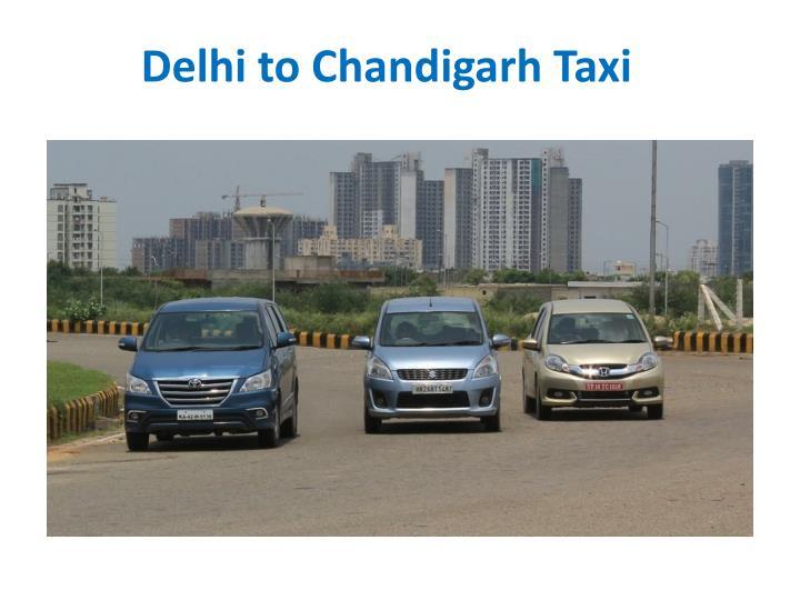 Delhi to Chandigarh Taxi