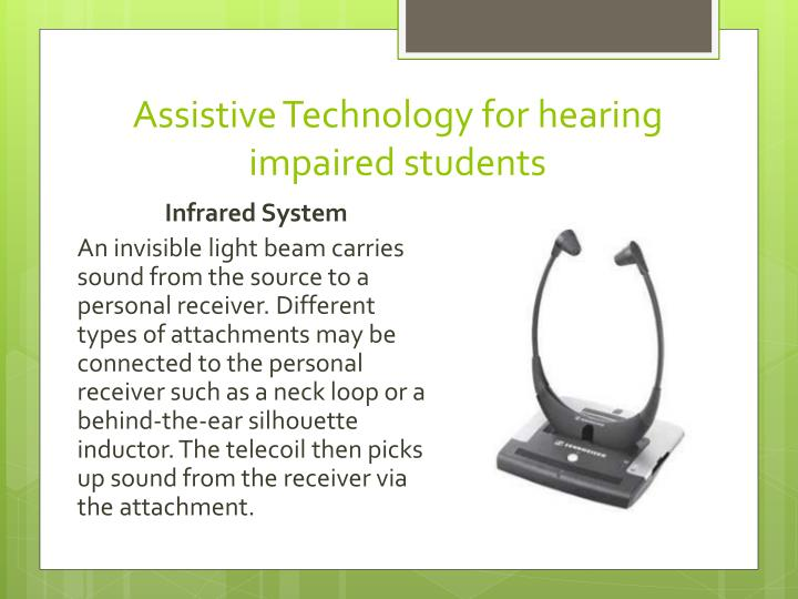 Assistive Technology for hearing impaired students