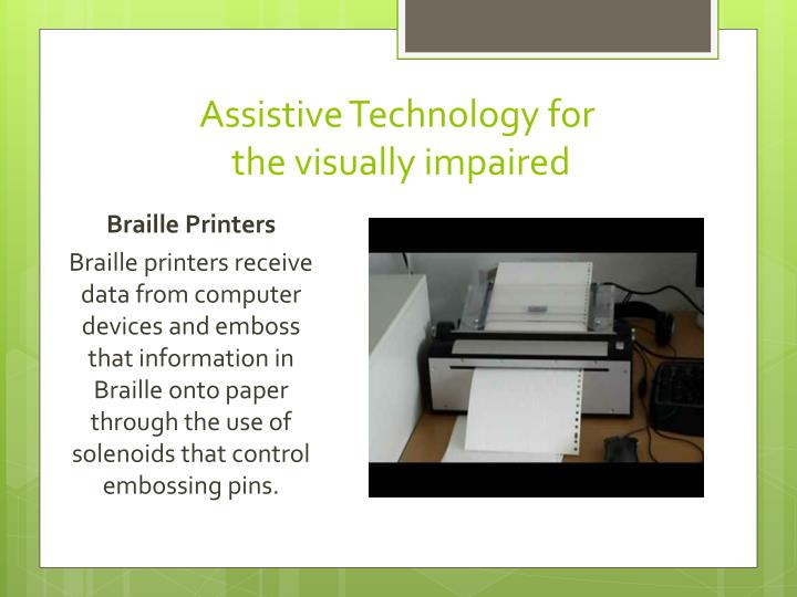 Assistive Technology for