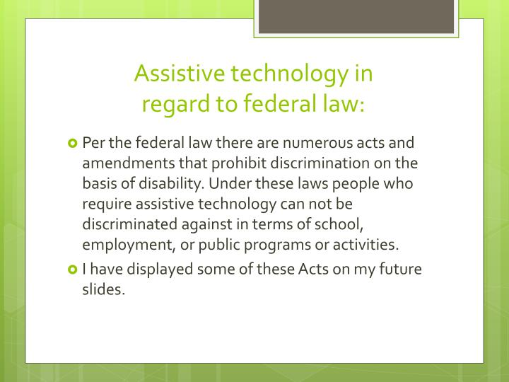 Assistive technology in