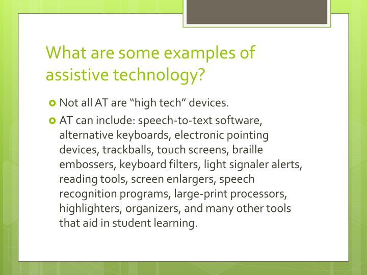 What are some examples of assistive technology