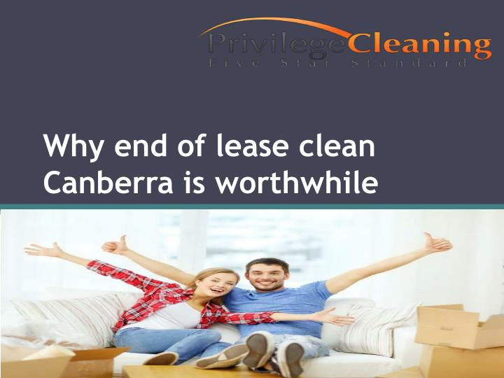 Why end of lease clean Canberra is
